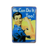 Plaque WE CAN DO IT ! en métal