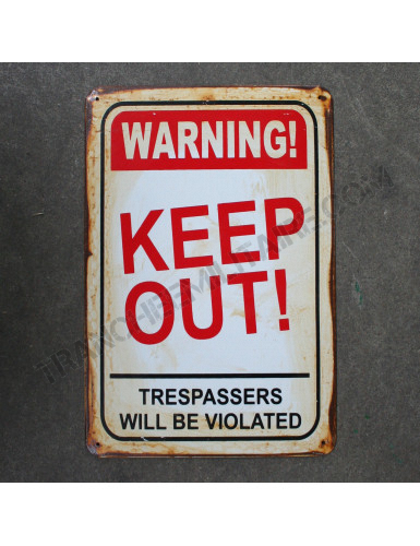Plaque vintage Keep Out