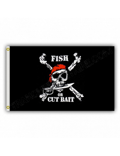 Drapeau Fish or Cut Bait