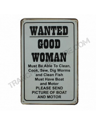 """Plaque vintage """"Wanted good..."""